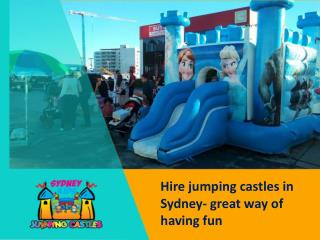 Hire jumping castles in Sydney- great way of having fun