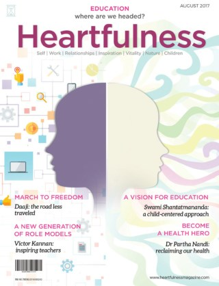 Heartfulness Magazine - August 2017 (Volume 2, Issue 8)