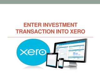 How to Enter Investment Transaction into Xero?