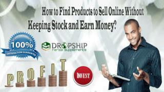 How to Find Products to Sell Online without Keeping Stock and Earn Money?