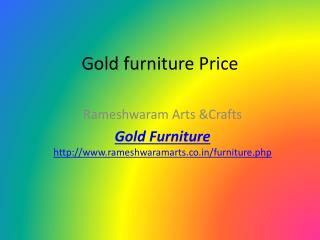 Gold furniture Price