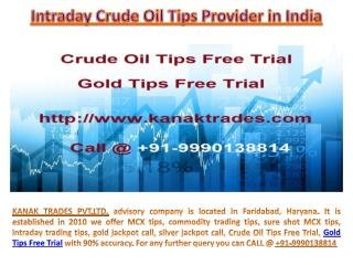 Crude Oil Tips Free Trial, Gold Tips Free Trial