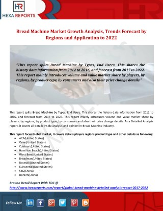 Bread Machine Market Growth Analysis, Trends Forecast by Regions and Application to 2022