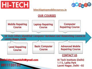 Hi Tech Offers Identified Computer Hardware and Networking Course in Laxmi Nagar, Delhi