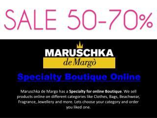 Specialty Boutique Online   Maruschka de Margo
