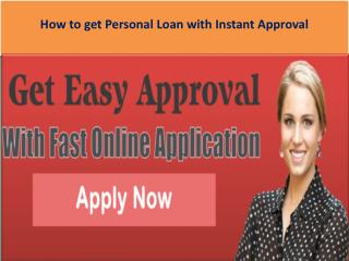 How to get Personal Loan with Instant Approval