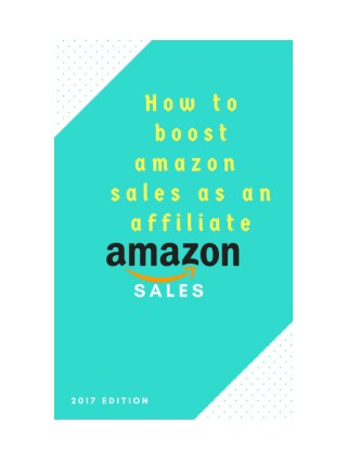 How to boost amazon sales as an affiliate