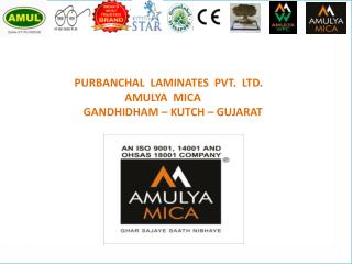 Best Laminate Manufacturers in Gujarat| Amulya Mica