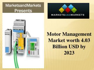 Motor Management Market worth 4.03 Billion USD by 2023