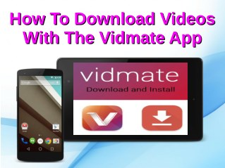 PPT - How To Download Videos With The Vidmate App PowerPoint