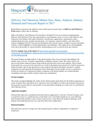 Delivery and Takeaway Food Market Analysis- Application, Type, Voltage, End-User, Category, Global Trends and Forecast T
