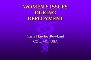 WOMEN'S ISSUES DURING DEPLOYMENT