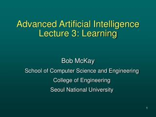 Advanced Artificial Intelligence Lecture 3: Learning