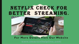 Netflix hack For Better  Streaming.
