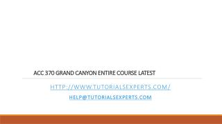 ACC 370 GRAND CANYON ENTIRE COURSE LATEST