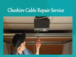 Cheshire Cable Repair Service