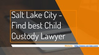 Find the best Child Custody Lawyer in Salt Lake City