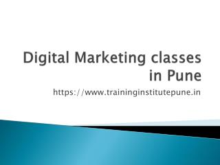 Digital Marketing Courses in Pune |Digital Marketing Institute Pune| Training Institute Pune    URL: