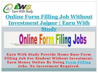 Online Form Filling Job Without Investment Jaipur