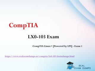 Download LX0-103 Exam Dumps Questions & Answers - LX0-103 Braindumps RealExamDumps
