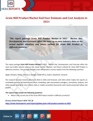Grain Mill Product Market End User Estimate and Cost Analysis to 2021