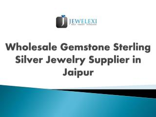 Wholesale Gemstone Sterling Silver Jewelry Supplier in Jaipur