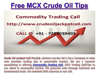 Commodity Trading Call, MCX Trading Call