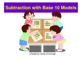 Subtraction with Base 10 Models