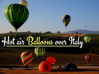 Hot Air Balloon Rides in Italy