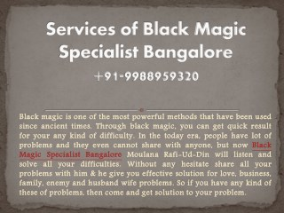 Services of Black Magic Specialist Bangalore |  91-9988959320