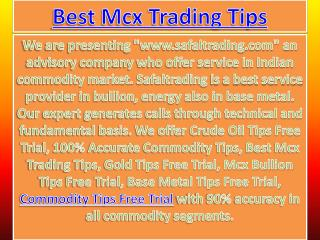 100% Accurate Commodity Tips, Crude Oil Tips Free Trial Call @  91-9205917204