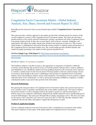 Coagulation Factor Concentrate Market AnalysisMarket Analysis, Size, Share, Growth and Forecast Report To 2017