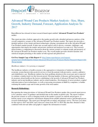 Advanced wound care products Market Size, Share, Trends, History, Gross Margin and Forecasts To 2017
