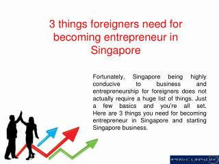 3 things foreigners need for becoming entrepreneur in Singapore