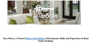 Tara Moore, a Trusted Winter Park Realtor with Immense Skills and Experience in Real Estate Dealings