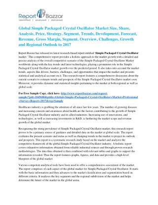 Simple Packaged Crystal Oscillator Market Analysis- Regional Outlook, Segments And Forecast To 2017