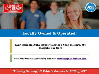 ASE Certified Auto Repair Services near Billings, MT - Heights Car Care