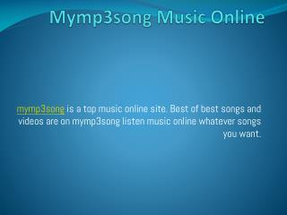 Mymp3song Music Online
