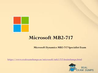 Prepare Microsoft MB2-717 Exam With Real Exam Questions - Microsoft MB2-717 Braindumps