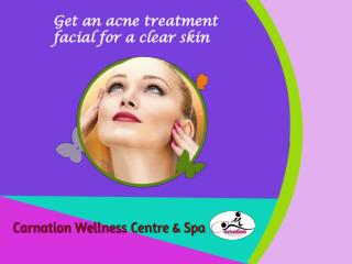 Get an acne treatment facial for a clear skin