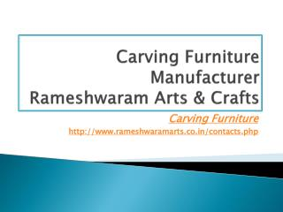 Carving Furniture Manufacturer