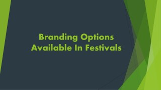 Outdoor Advertising Option in Festival | Organized Outdoor