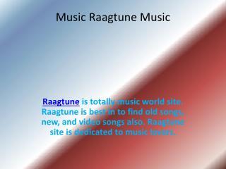 Music Raagtune Music