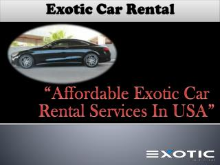 Exotic Car Rental San Jose CA