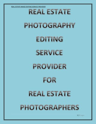 OUT SOURCE REAL ESTATE IMAGE EDITING SERVICE PROVIDER