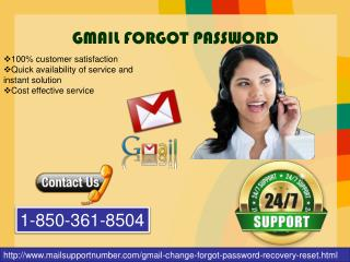 One of the Best Solutions You Get Via Gmail Forgot Password Number @1-850-361-8504
