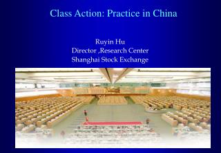 Class Action: Practice in China