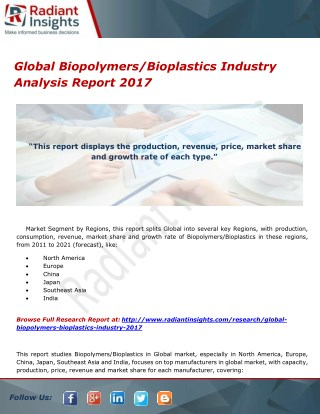 Global Biopolymers/Bioplastics Industry Analysis Report 2017