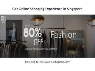 Get Online Shopping Experience in Singapore
