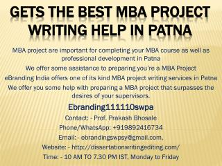 Gets the Best MBA Project writing Help in Patna